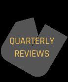Quarterly Reviews